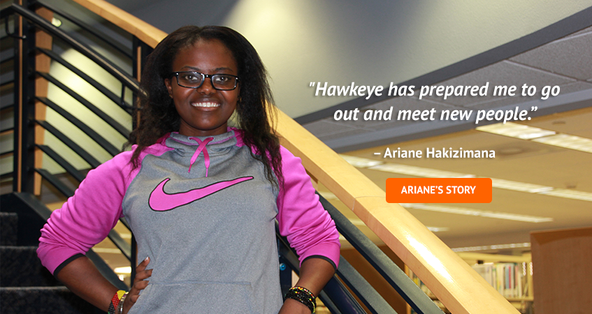 'Hawkeye has prepared me to go out and meet new people.' Ariane Hakizimana. Read Ariane's story.