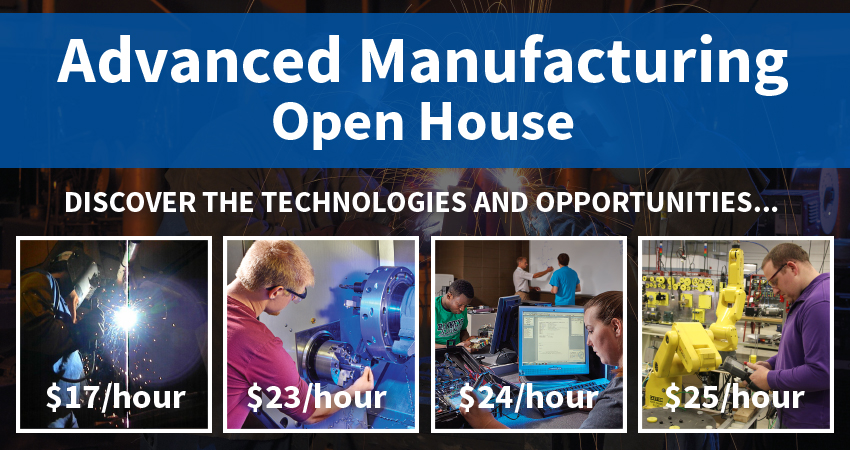 Advanced Manufacturing Open House