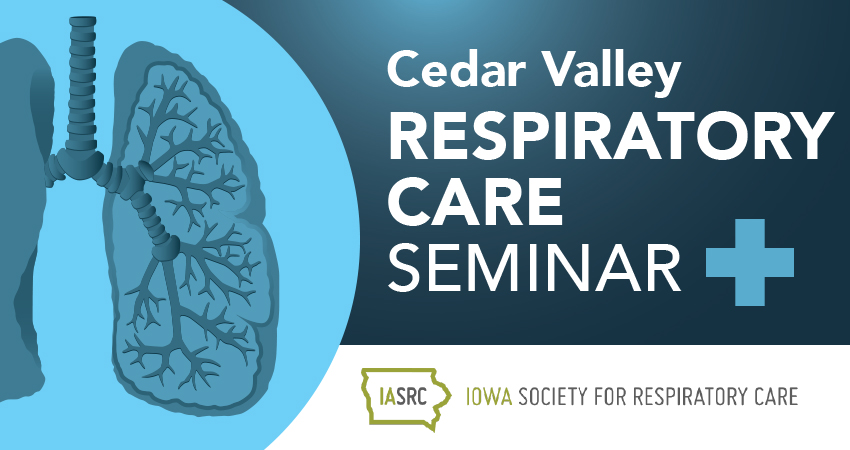 Cedar Valley Respiratory Care Seminar