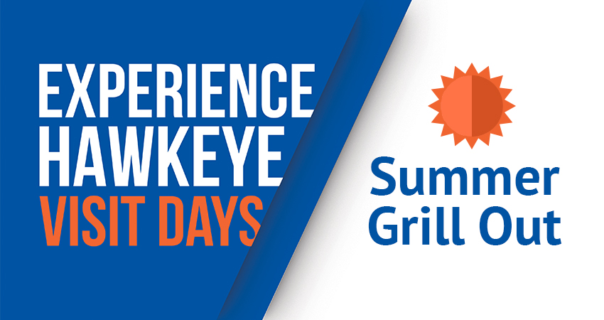 Experience Hawkeye Visit Day Summer Grill Out
