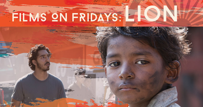 Films On Fridays: Lion