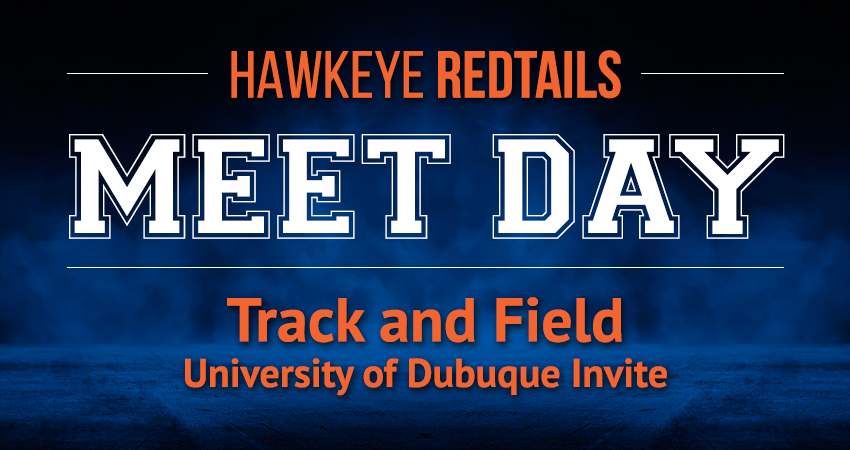 Men's and Women's Track and Field Meet—University of Dubuque Invite