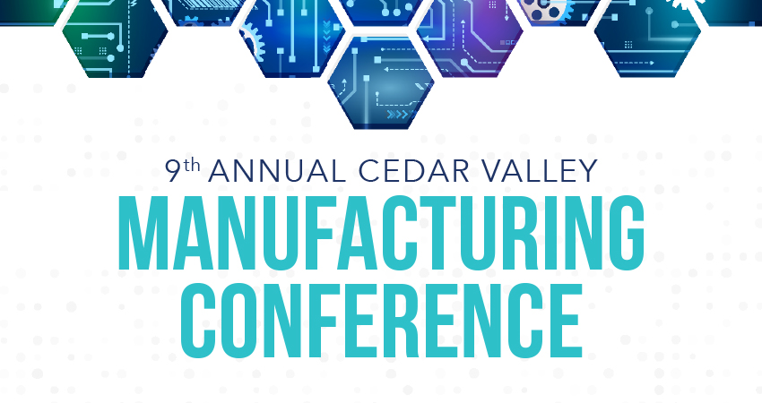 2019 Cedar Valley Manufacturing Conference
