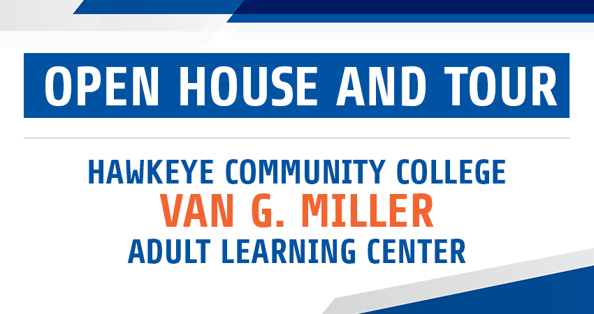 Open House & Tours: Hawkeye's Van G. Miller Adult Learning Center