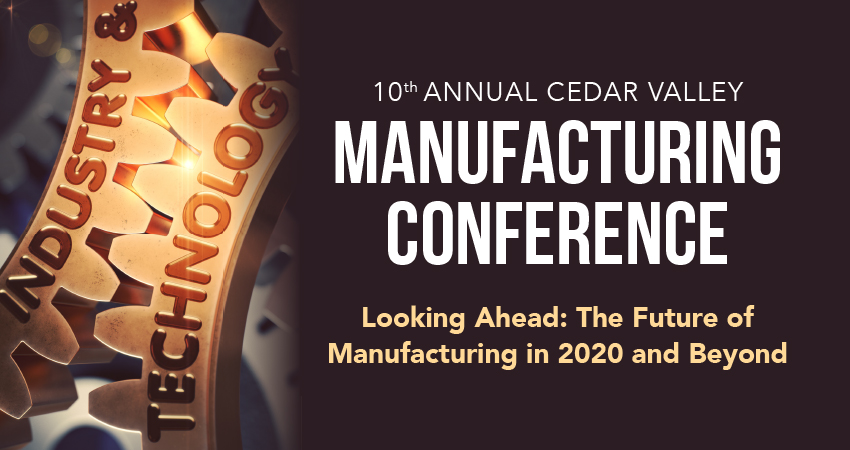 [POSTPONED] Cedar Valley Manufacturing Conference
