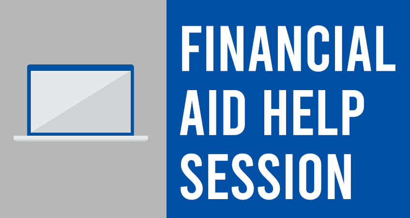 Financial Aid Virtual Help Session