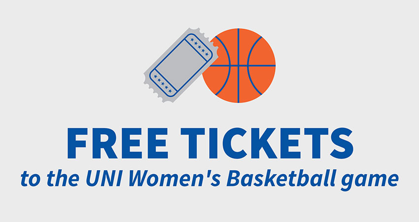 FREE Tickets to UNI Women's Basketball Game