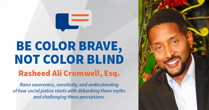 Be Color Brave, Not Color Blind