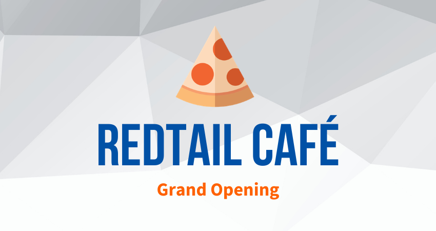 RedTail Café Grand Opening