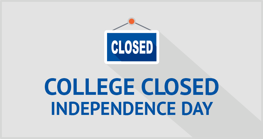 College Closed—Independence Day