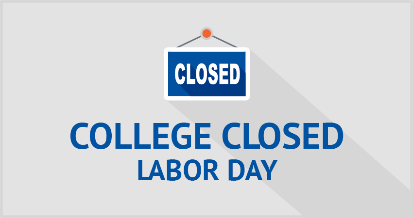 College Closed—Labor Day