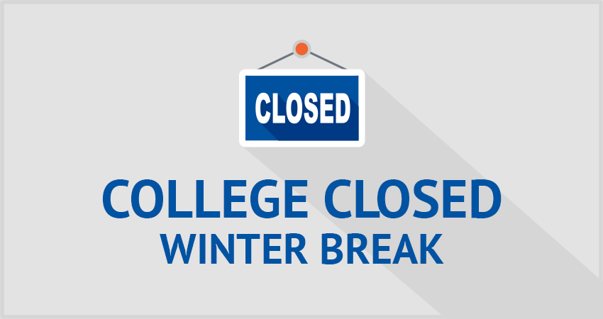 College Closed—Winter Break