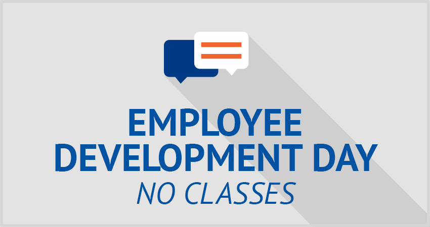 No Classes—Employee Development Day