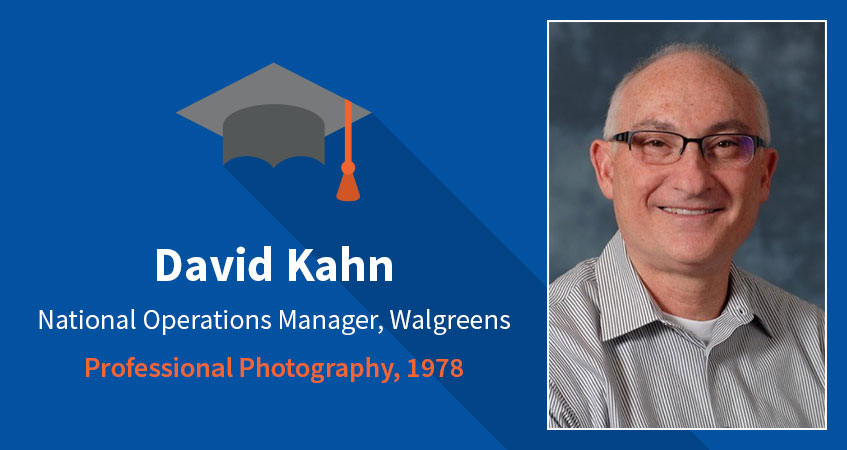 David Kahn. National Operations Manager, Walgreens. Professional Photography, 1978. Read David's story.